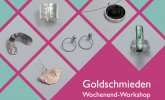 Goldschmieden Workshops